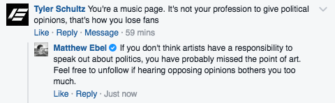 """""""You're a music page. It's not your profession to give political opinions, that's how you lose fans."""""""